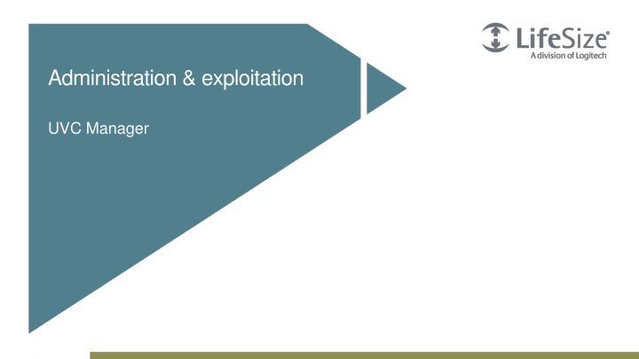 Administration & exploitation