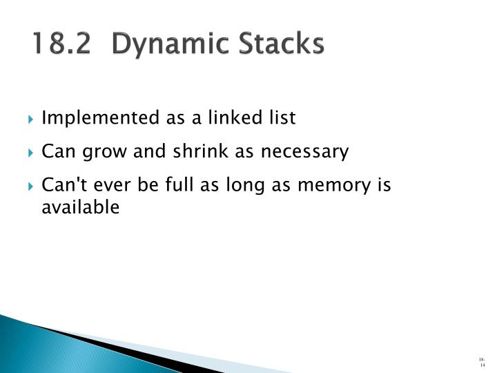 18.2  Dynamic Stacks