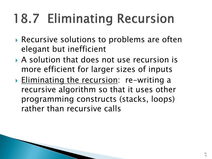 18.7  Eliminating Recursion