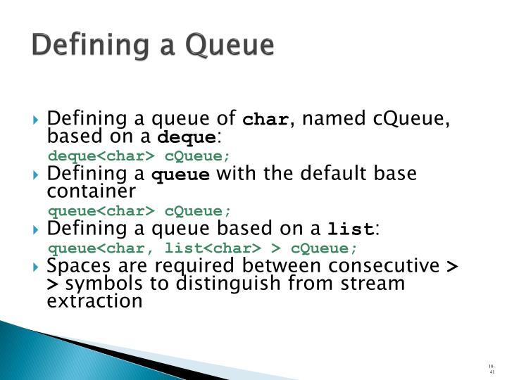 Defining a Queue