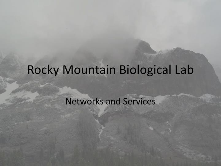 Rocky mountain biological lab