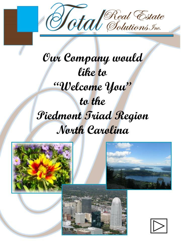 Our company would like to welcome you to the piedmont triad region north carolina