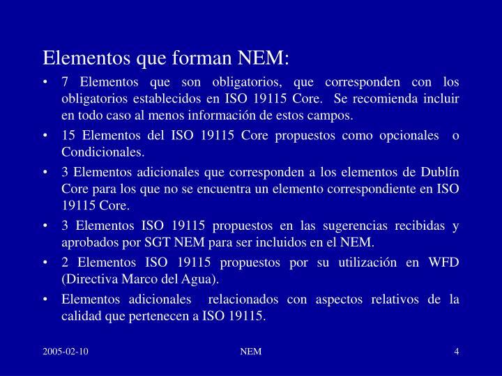 Elementos que forman NEM: