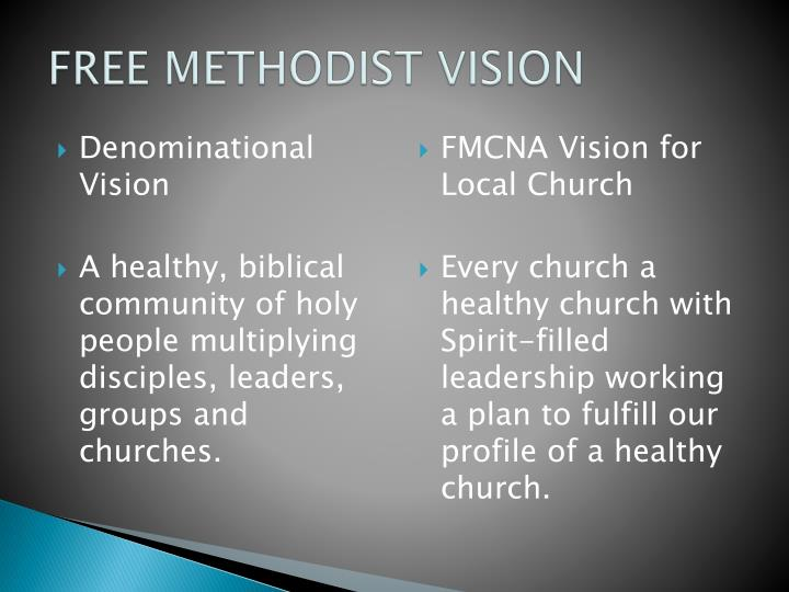 Free methodist vision