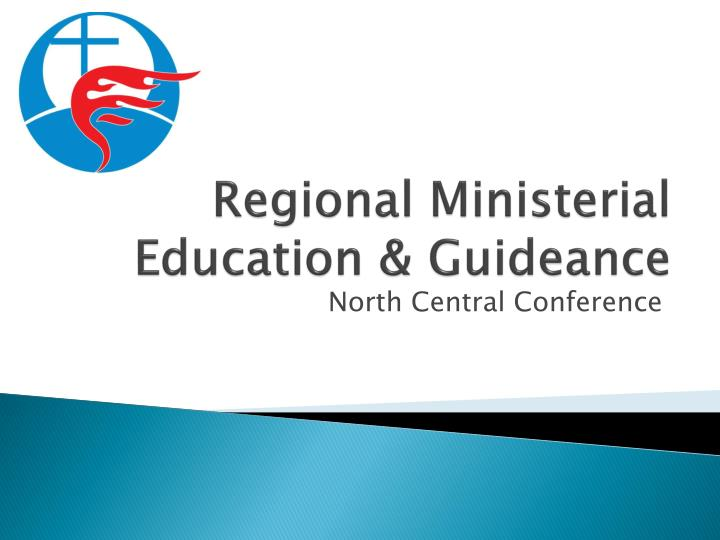 Regional Ministerial Education & Guideance