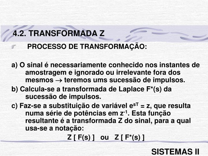4.2. TRANSFORMADA Z