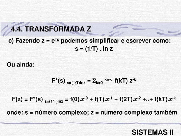 4.4. TRANSFORMADA Z