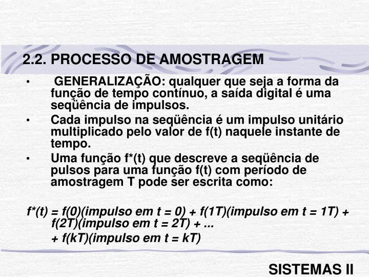 2.2. PROCESSO DE AMOSTRAGEM