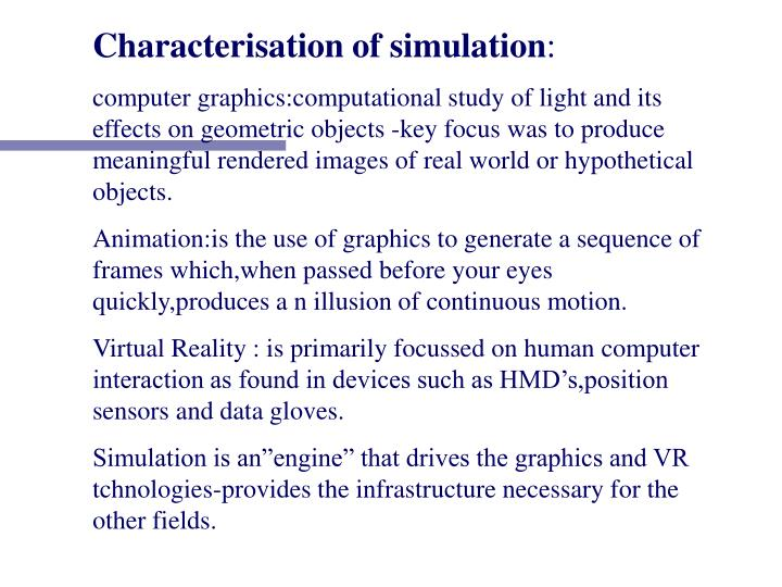 Characterisation of simulation