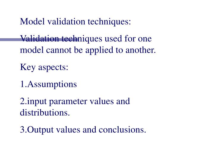 Model validation techniques: