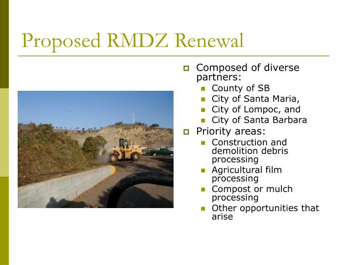 Proposed RMDZ Renewal