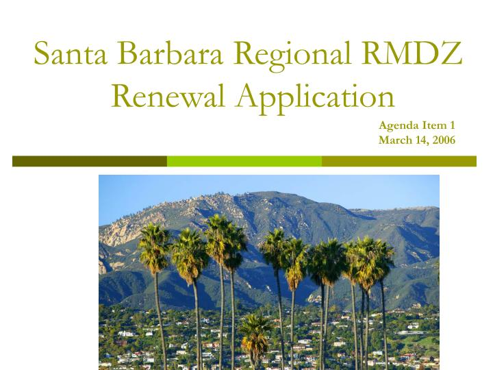 Santa barbara regional rmdz renewal application