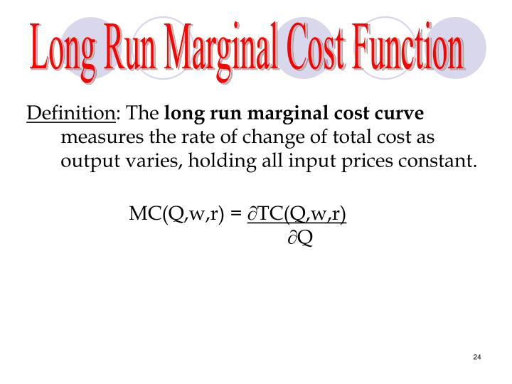 Long Run Marginal Cost Function