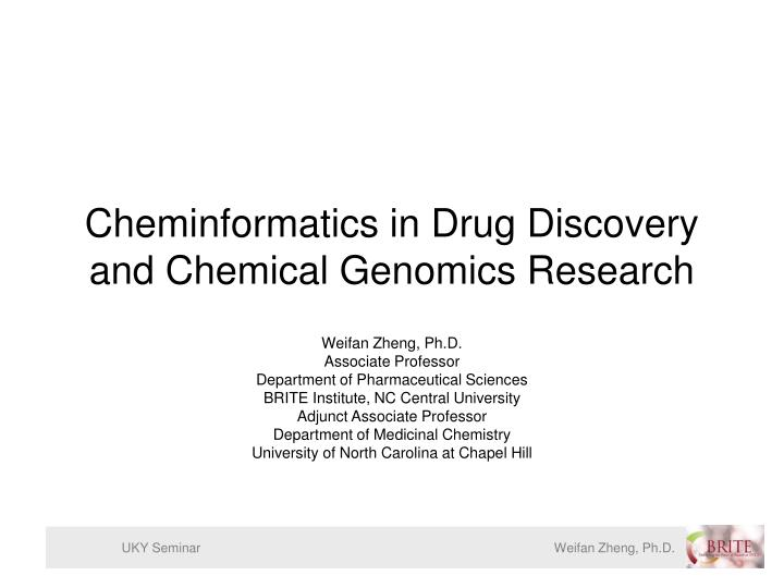 Cheminformatics in drug discovery and chemical genomics research