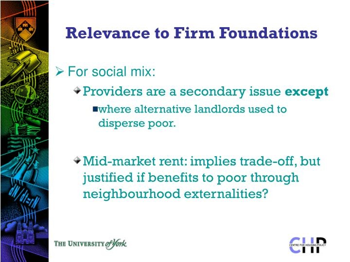 Relevance to Firm Foundations