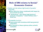 role of srs relates to social economic context