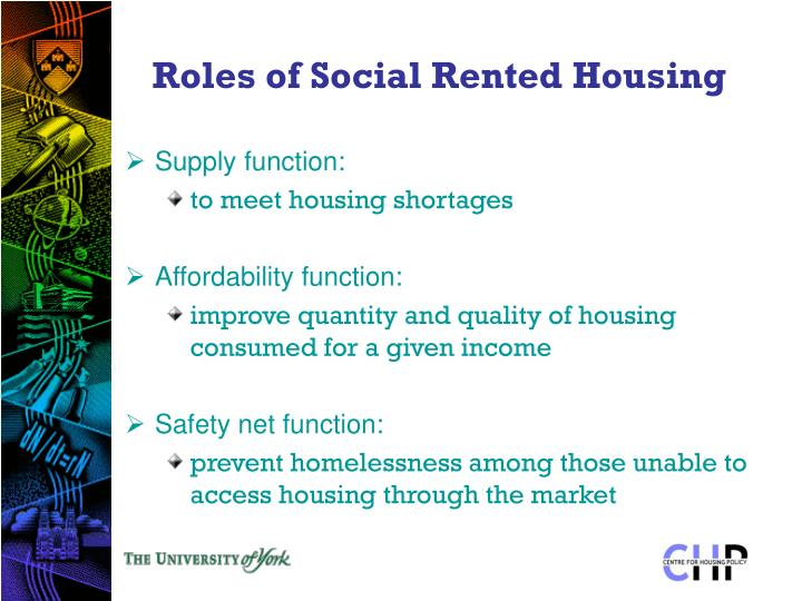 Roles of Social Rented Housing