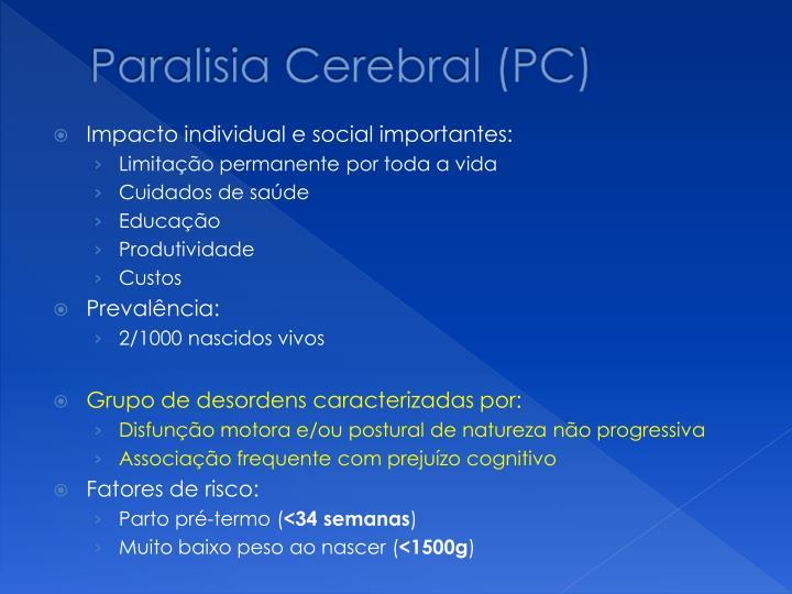 Paralisia Cerebral (PC)