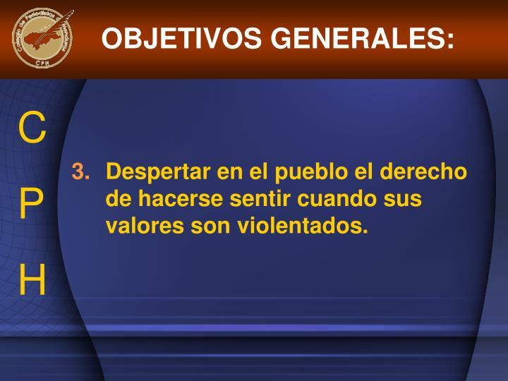 OBJETIVOS GENERALES: