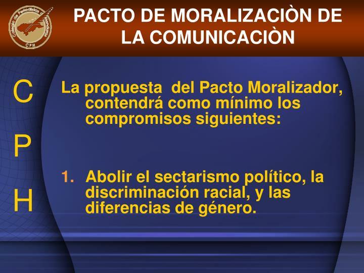PACTO DE MORALIZACIÒN DE LA COMUNICACIÒN