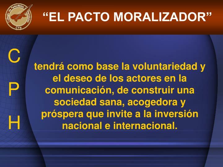 """""""EL PACTO MORALIZADOR"""""""