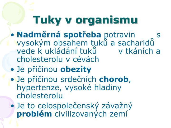 Tuky v organismu
