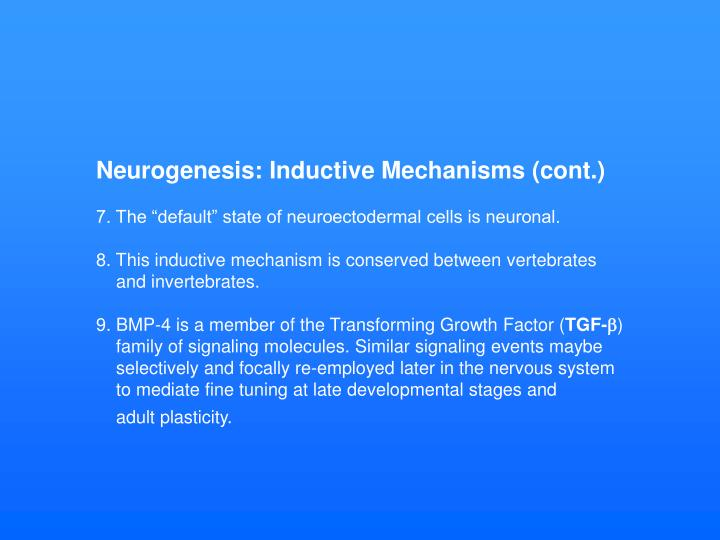 Neurogenesis: Inductive Mechanisms (cont.)
