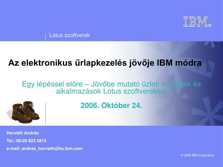 Az elektronikus űrlapkezelés jövője IBM módra