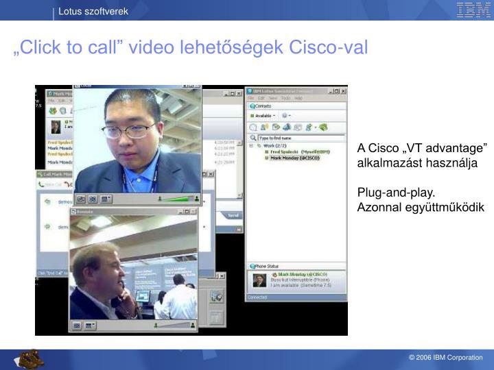 """""""Click to call"""" video lehetőségek Cisco-val"""