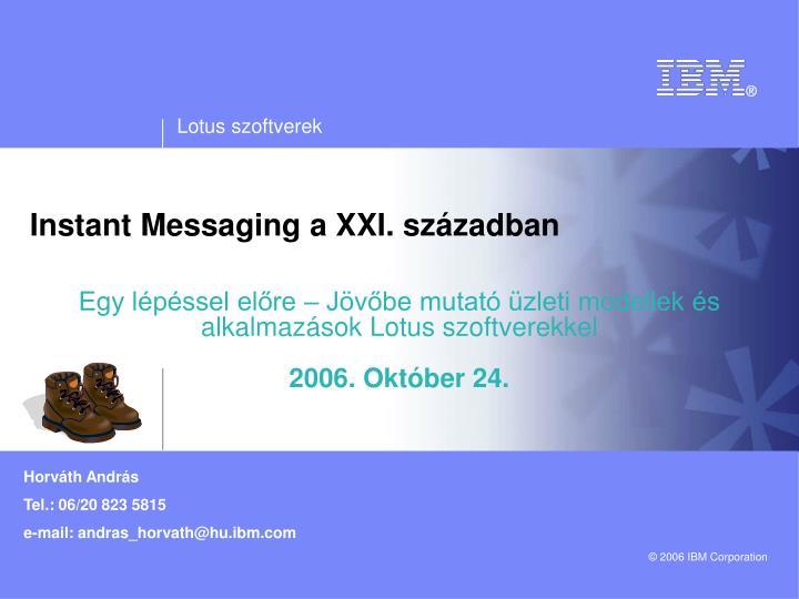 Instant Messaging a XXI. században