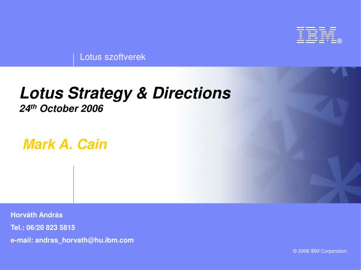 Lotus Strategy & Directions
