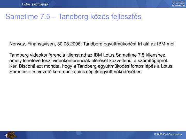 Sametime 7.5 – Tandberg közös fejlesztés