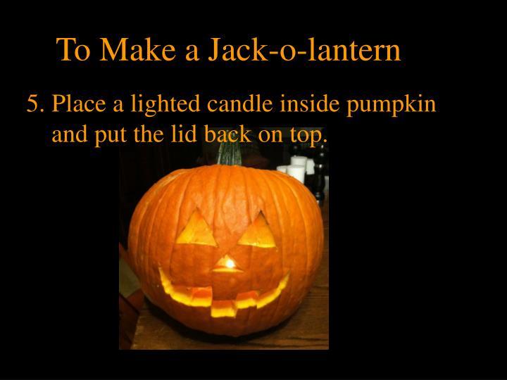 To Make a Jack-o-lantern