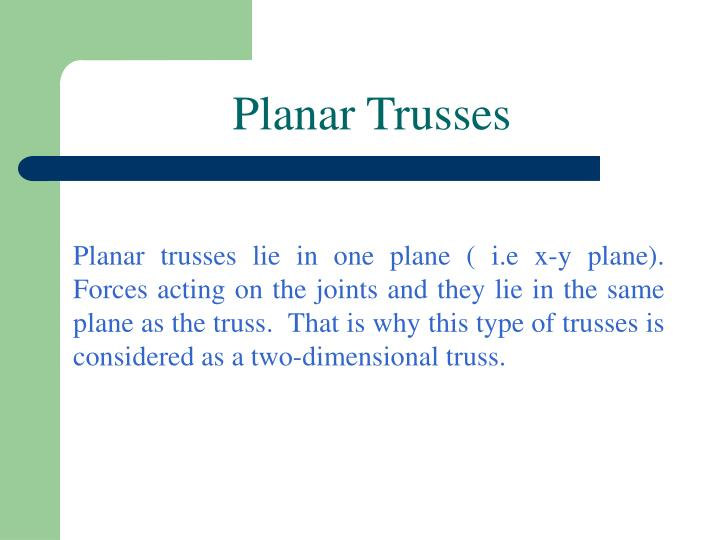 Planar Trusses