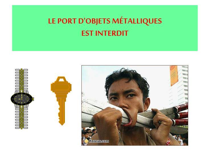 LE PORT D'OBJETS M