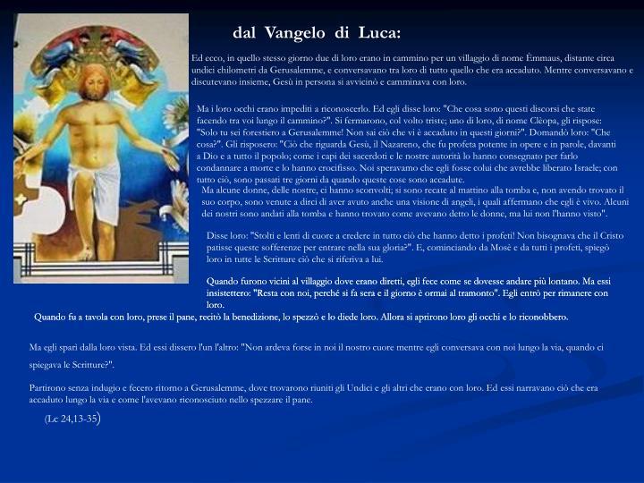 dal  Vangelo  di  Luca: