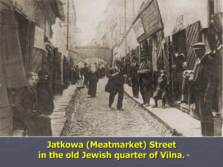 Jatkowa (Meatmarket) Street