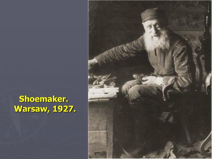Shoemaker.