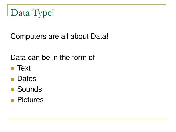 Data Type!