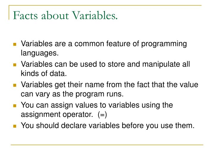 Facts about Variables.