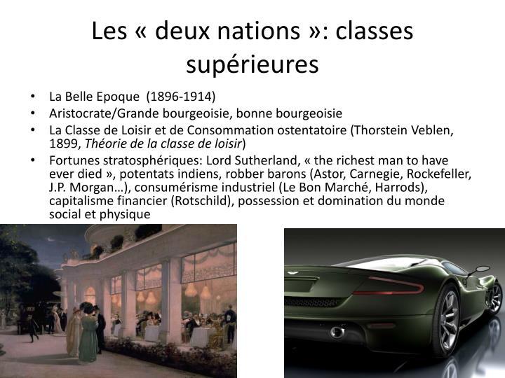 Les «deux nations»: classes supérieures