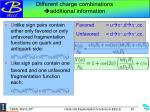 different charge combinations additional information