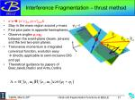 interference fragmentation thrust method