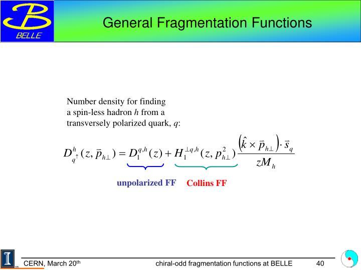 General Fragmentation Functions