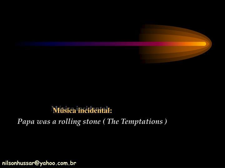 Msica incidental: