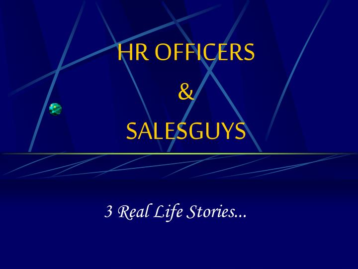 Hr officers salesguys