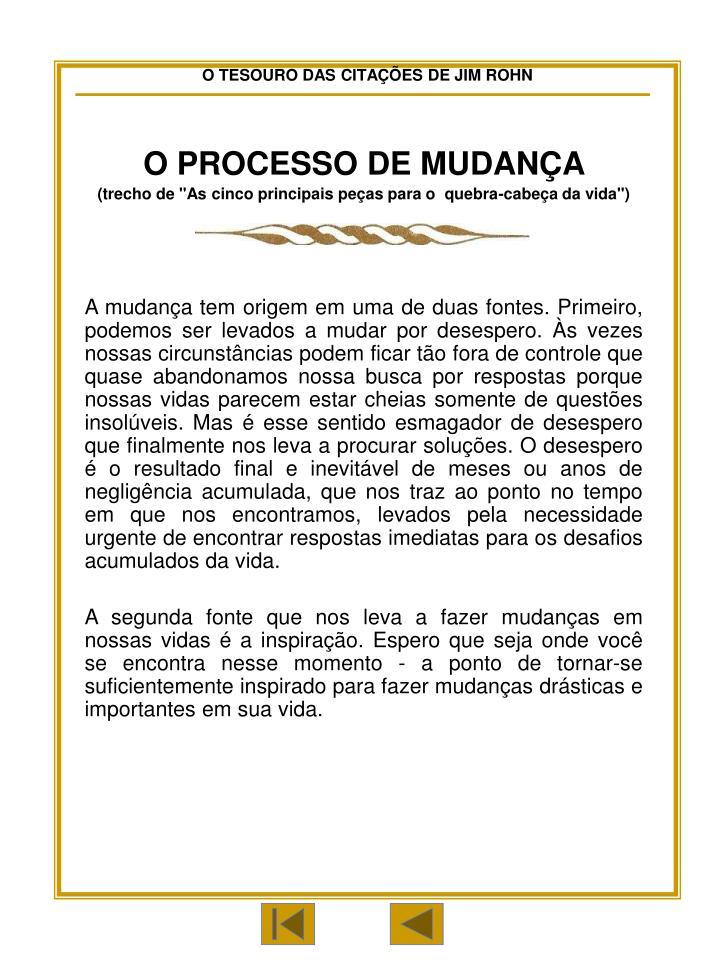 O PROCESSO DE MUDANÇA