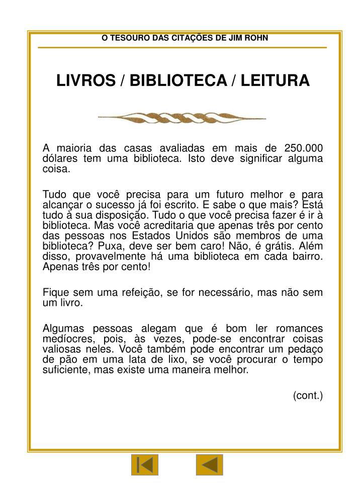 LIVROS / BIBLIOTECA / LEITURA