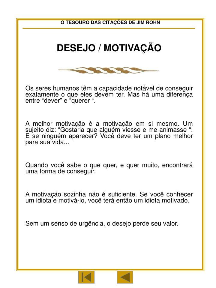 DESEJO / MOTIVAÇÃO