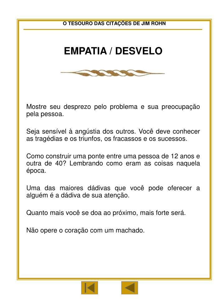 EMPATIA / DESVELO
